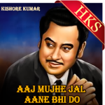 Aaj Mujhe Jal Jaane Bhi Do - MP3