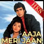 Aaja Aaja Meri Jaan (With Female Vocals) - MP3