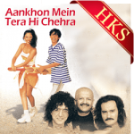Aankhon Mein Tera Hi Chehra - MP3 + VIDEO