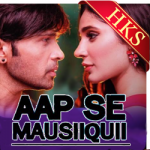 Aap Se Maushiiquii Songs Free Download Mp3 - aio.how