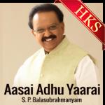 Aasai Adhu Yaarai - MP3