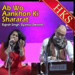 Ab Wo Aankhon Ki Shararat (Ghazal) - MP3