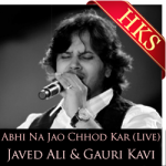 Abhi Na Jao Chhod Kar(Live) - MP3 + VIDEO