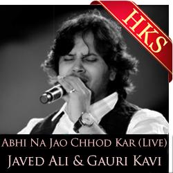 Abhi Na Jao Chhod Kar(Live) - MP3 + VIDEO