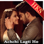 Achchi Lagti Ho  - MP3 + VIDEO