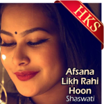 Afsana Likh Rahi Hoon (Remix) - MP3