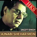 Ajnabi Shehar Mein - MP3