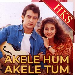 Akele Hum Akele Tum (Tu Mera Dil) - MP3 + VIDEO