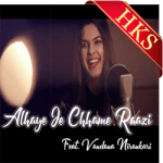 Alhaye Je Chhame Raazi - MP3 + VIDEO
