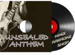 Unsealed Anthem - MP3 + Video