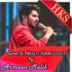 Ghar Se Nikalte Hi (Unplugged) - MP3