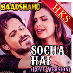 Socha Hai(Love Version) - MP3