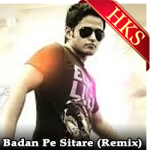 Badan Pe Sitare (Remix)  - MP3
