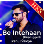 Be Intehaan (Unplugged) - MP3