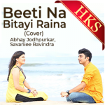 Beeti Na Bitayi Raina (Cover) - MP3