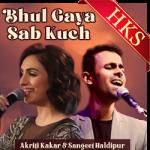 Bhul Gaya Sab Kuch (Unwind Mix) - MP3