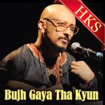 Bujh Gaya Tha Kyun - MP3
