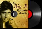 The Big B Karaoke Bundle - MP3 + VIDEO