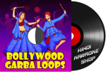 Bollywood Garba Loops - MP3 + VIDEO