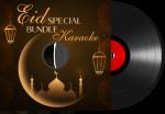 Eid Special Bundle Karaoke - MP3 + VIDEO