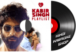 Kabir Singh Playlist - MP3 + VIDEO