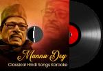 Manna Dey Classical Hindi Songs Karaoke - MP3 + VIDEO