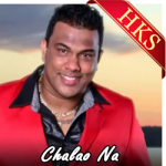 Chalao Na  - MP3 + VIDEO