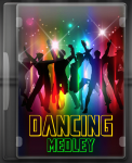 Dancing Medley - MP3 + VIDEO