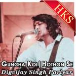 Guncha Koi | Hothon Se Chhu Lo Tum (Unplugged) - MP3