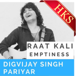 Raat Kali | Emptiness - MP3 + VIDEO