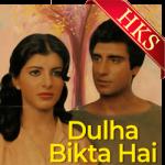 Dulha Bikta Hai (Title) - MP3