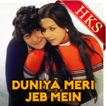 Saari Ki Saari Yeh Duniya Meri Jeb Mein - MP3 + VIDEO