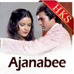 Ek Ajnabee Haseena Se - MP3 + VIDEO