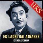 Ek Ladki Hai Ajnabee - MP3