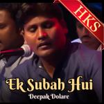 Ek Subah Hui - MP3 + VIDEO