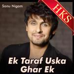 Ek Taraf Uska Ghar Ek (Ghazal) (Remix) - MP3