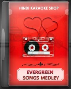 Evergreen Songs Medley - MP3 + VIDEO