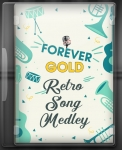 Forever Gold Retro Songs Medley (Rearranged) - MP3 + VIDEO