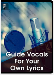 Guide Vocals For Your Own Lyrics