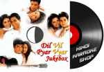 Dil Vil Pyar Vyar Jukebox - MP3