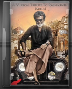 A Musical Tribute To Rajinikanth (Medley) - MP3