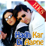Hadh Kardi Aapne (With Female Vocals) - MP3 + VIDEO
