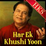 Har Ek Khushi Yoon (Ghazal) - MP3