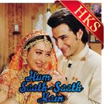 Hum Saath Saath Hain - MP3 + VIDEO