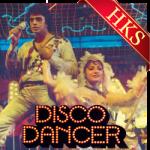 I Am A Disco Dancer - MP3 + VIDEO