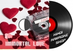 Immortal Love - MP3 + Video