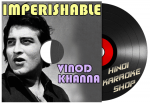 Imperishable: Vinod Khanna - MP3 + VIDEO