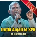 SPB Iruthi Anjali - MP3