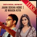 Jaani Dekha Hobe   Jo Waada Kiya - MP3