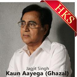 Kaun Aayega Yahan (Ghazal) - MP3 + VIDEO